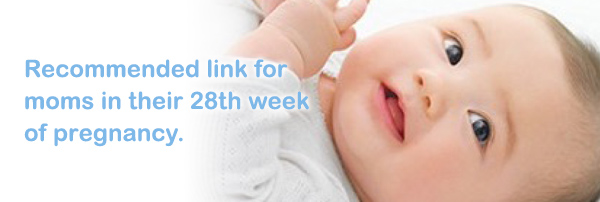 Recommended link for moms in their 28th week of pregnancy.
